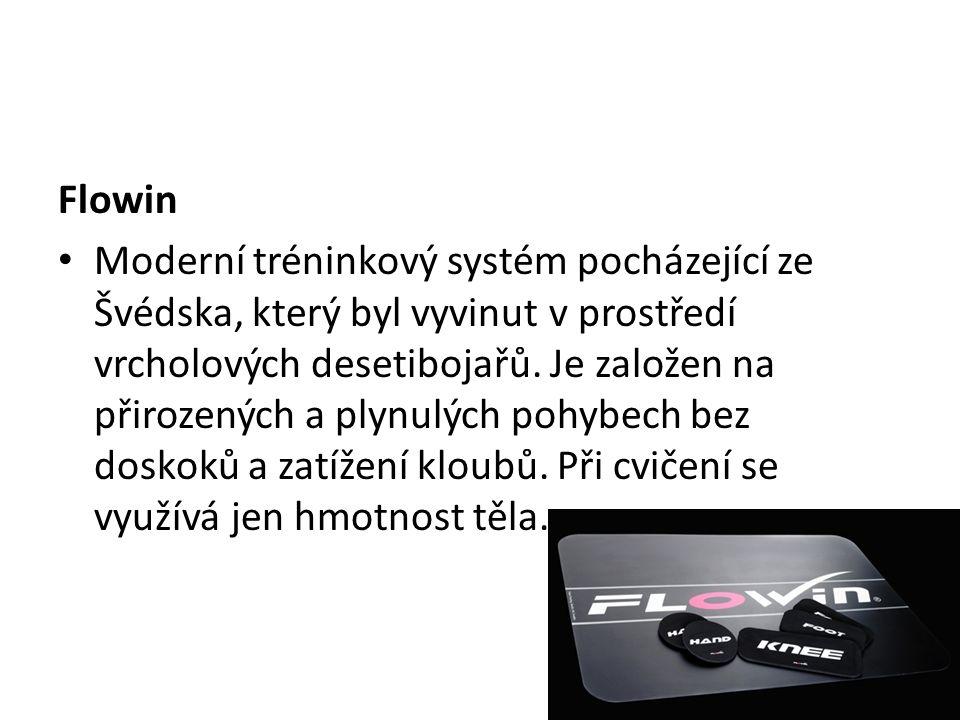 Flowin Moderní tréninkový systém pocházející ze Švédska, který byl vyvinut v prostředí vrcholových desetibojařů.