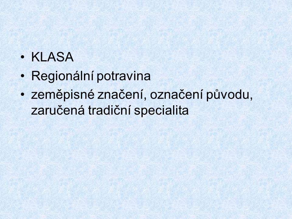 KLASA Regionální potravina zeměpisné značení, označení původu, zaručená tradiční specialita