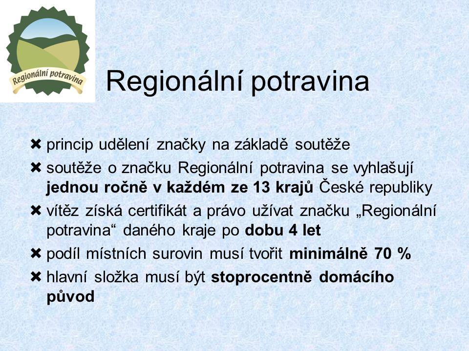 """Regionální potravina  princip udělení značky na základě soutěže  soutěže o značku Regionální potravina se vyhlašují jednou ročně v každém ze 13 krajů České republiky  vítěz získá certifikát a právo užívat značku """"Regionální potravina daného kraje po dobu 4 let  podíl místních surovin musí tvořit minimálně 70 %  hlavní složka musí být stoprocentně domácího původ"""