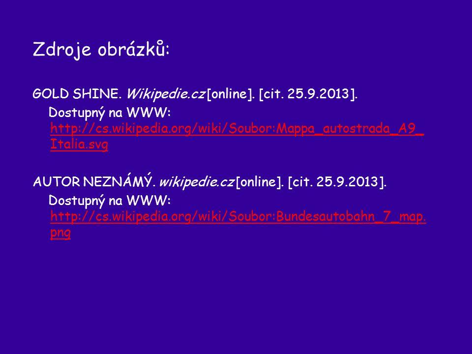 Zdroje obrázků: GOLD SHINE. Wikipedie.cz [online].