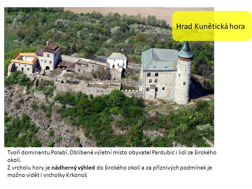 Kunětická hora je hrad z počátku 15.
