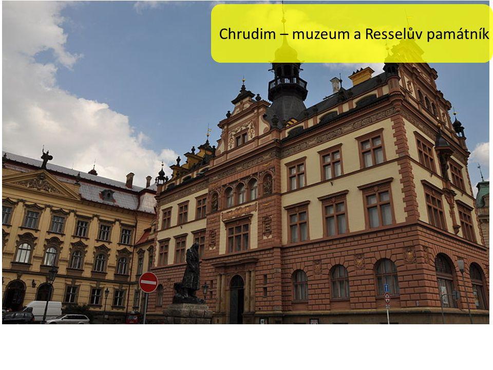Chrudim – Resselovo náměstí Chrudim – muzeum a Resselův památník