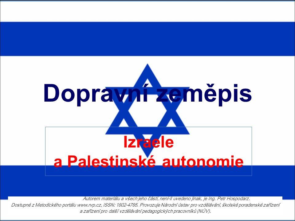Dopravní zeměpis Izraele a Palestinské autonomie Autorem materiálu a všech jeho částí, není-li uvedeno jinak, je Ing. Petr Hospodarz. Dostupné z Metod