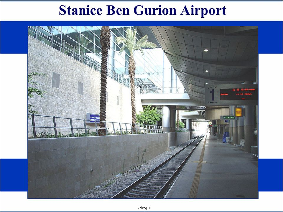 Stanice Ben Gurion Airport Zdroj 9