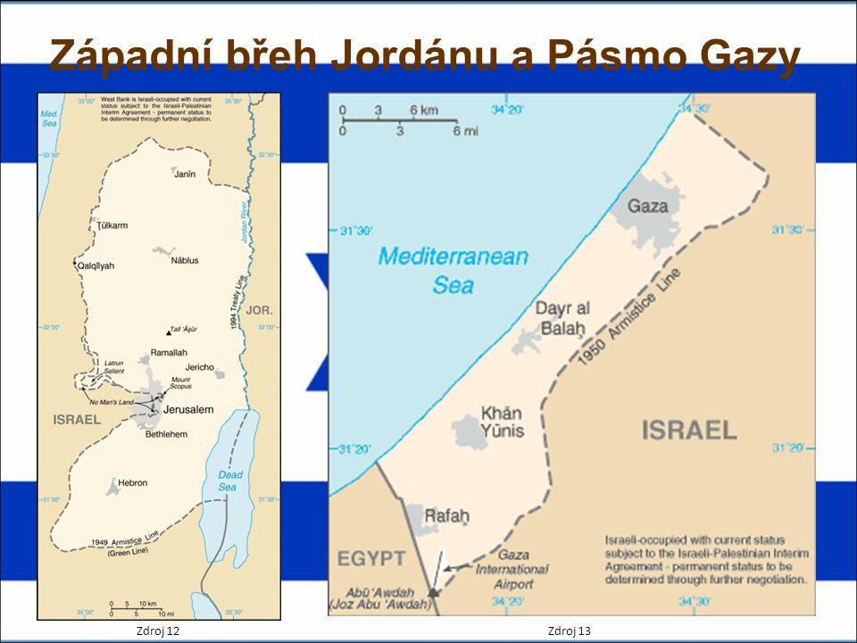 Západní břeh Jordánu a Pásmo Gazy Zdroj 12Zdroj 13