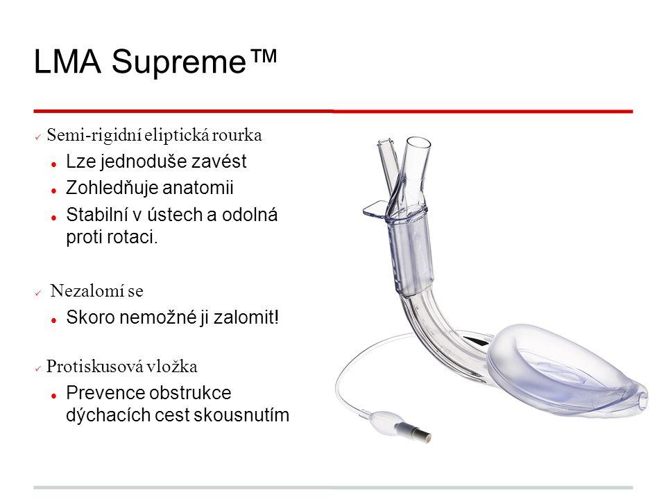 Semi-rigidní eliptická rourka Lze jednoduše zavést Zohledňuje anatomii Stabilní v ústech a odolná proti rotaci.