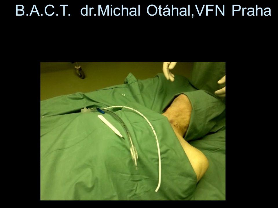 B.A.C.T. dr.Michal Otáhal,VFN Praha