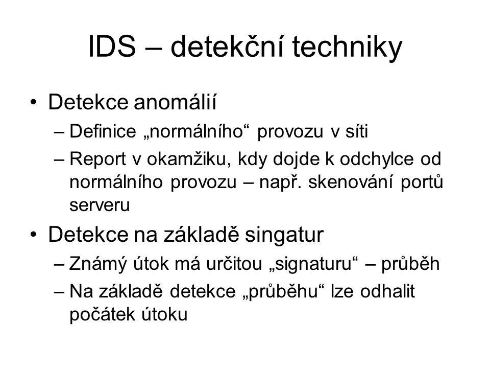 """IDS – detekční techniky Detekce anomálií –Definice """"normálního provozu v síti –Report v okamžiku, kdy dojde k odchylce od normálního provozu – např."""