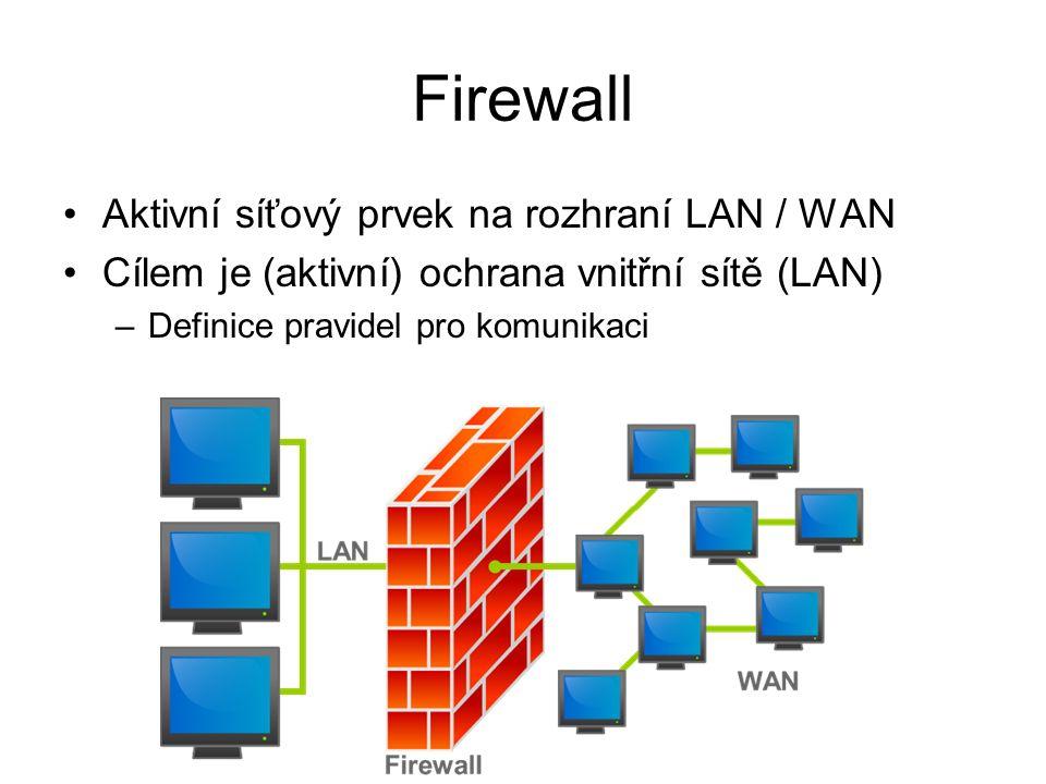 """Lokální firewall Firewall nainstalovaný přímo v počítači uživatele nebo integrovaný v OS –Windows 2000 a vyšší –iptables v Linuxu Vhodné v situacích, kdy se s počítačem budeme připojovat do """"nedůvěryhodné sítě (zákaz všech příchozích spojení) Existuje řada produktů třetích stran (placené i free) –Comodo, Zone Alarm, …"""