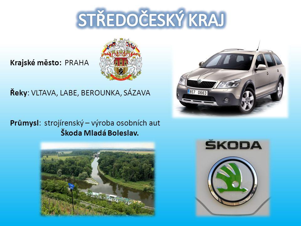 Krajské město: PRAHA Řeky: VLTAVA, LABE, BEROUNKA, SÁZAVA Průmysl: strojírenský – výroba osobních aut Škoda Mladá Boleslav.