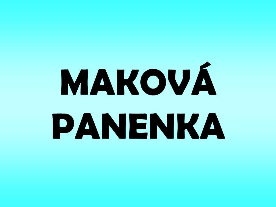 MAKOVÁ PANENKA