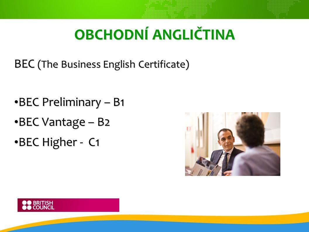 PRÁVNICKÁ ANGLIČTINA ILEC (International Legal English Certificate) - C1 FINANČNÍ ANGLIČTINA ICFE (The International Certificate in Financial English) - C1