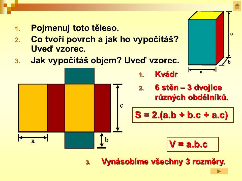 Kolmé hranoly podstavy hranolu jsou 2 shodné mnohoúhelníky boční stěny jsou obdélníky nebo čtverce výška = délka kterékoliv boční hrany = těleso, které má 2 shodné podstavy a ostatní stěny (boční) jsou kolmé na obě podstavy.