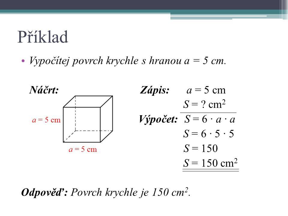 Použitá literatura: KINDL, Karel.Matematika, přehled učiva základní školy.