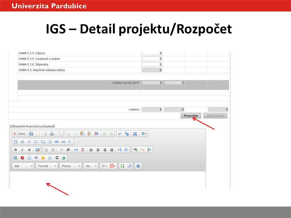IGS – Detail projektu/Rozpočet