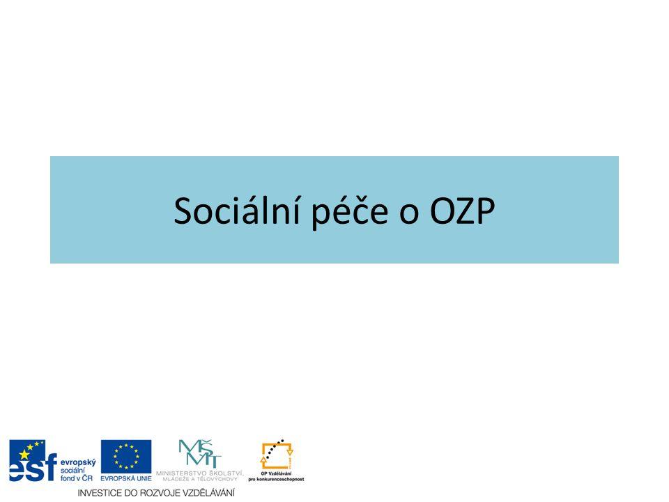 Sociální péče o OZP