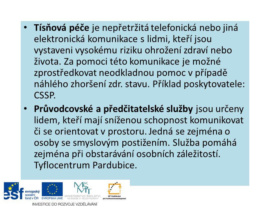 Tísňová péče je nepřetržitá telefonická nebo jiná elektronická komunikace s lidmi, kteří jsou vystaveni vysokému riziku ohrožení zdraví nebo života.