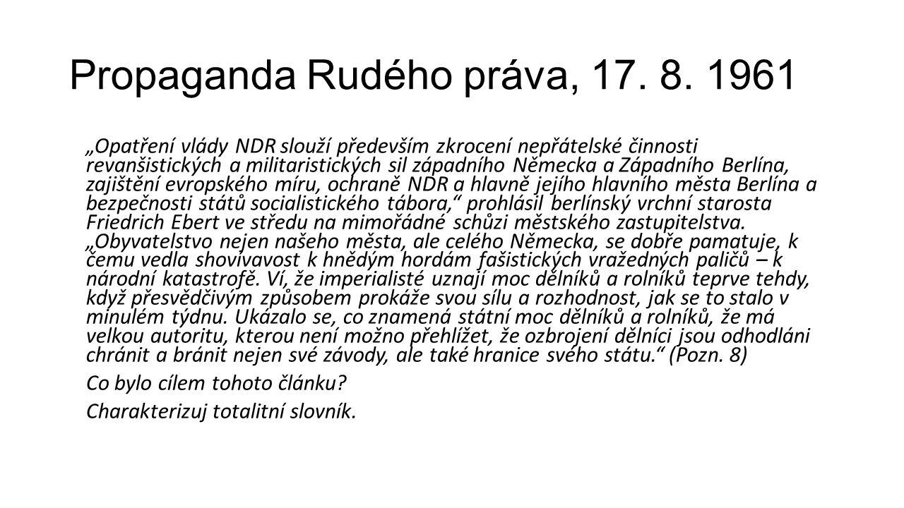Propaganda Rudého práva, 17.8.