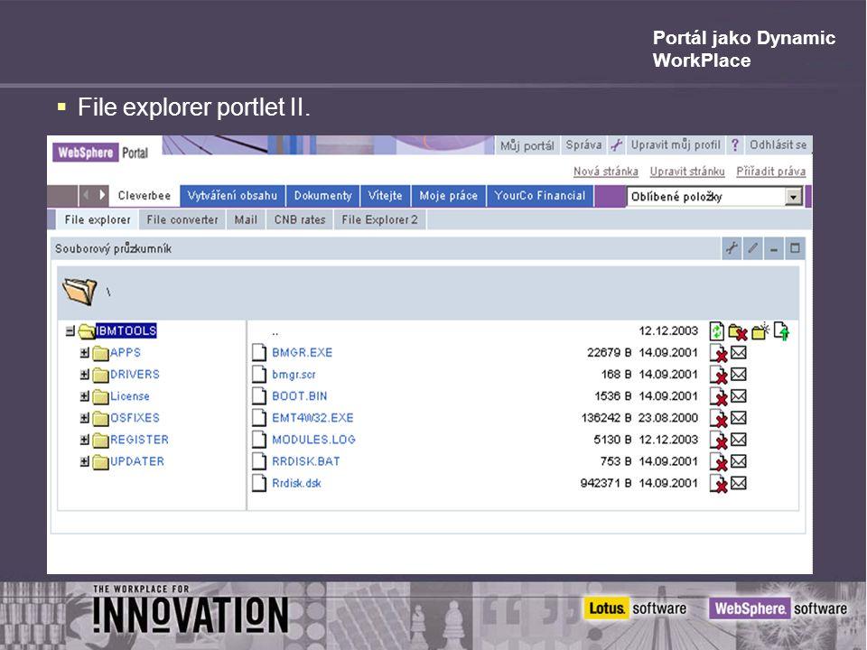 Portál jako Dynamic WorkPlace  File explorer portlet II.