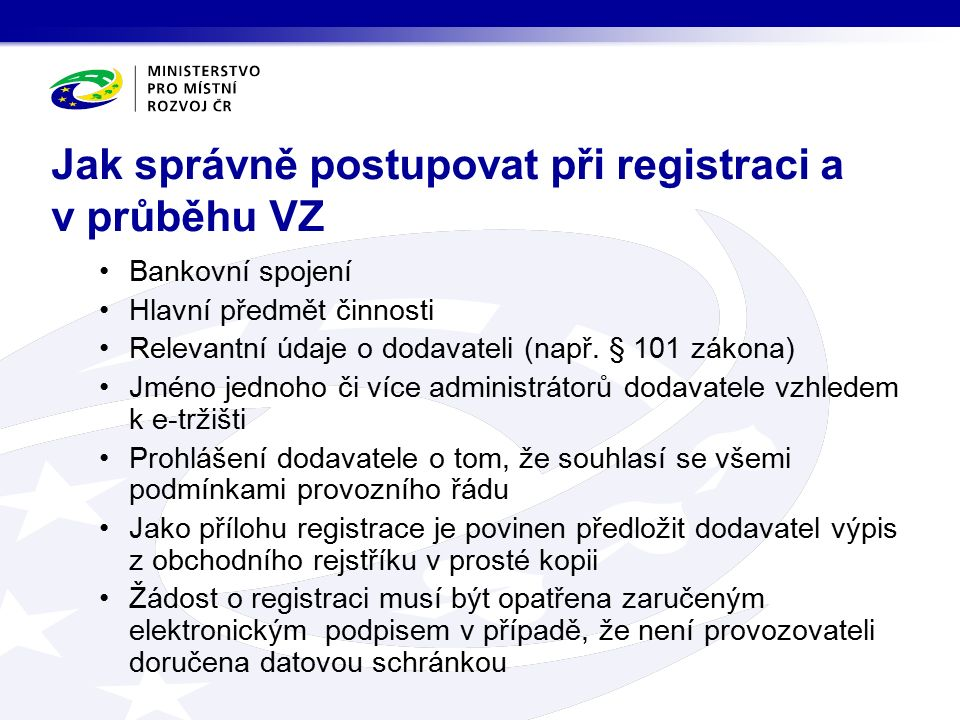 Bankovní spojení Hlavní předmět činnosti Relevantní údaje o dodavateli (např.