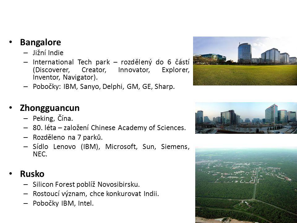 Bangalore – Jižní Indie – International Tech park – rozdělený do 6 částí (Discoverer, Creator, Innovator, Explorer, Inventor, Navigator). – Pobočky: I