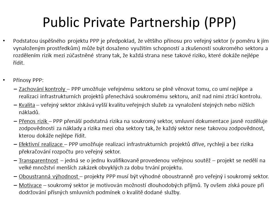 Podstatou úspěšného projektu PPP je předpoklad, že většího přínosu pro veřejný sektor (v poměru k jím vynaloženým prostředkům) může být dosaženo využi