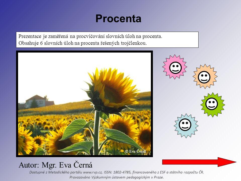 Procenta Prezentace je zaměřená na procvičování slovních úloh na procenta.