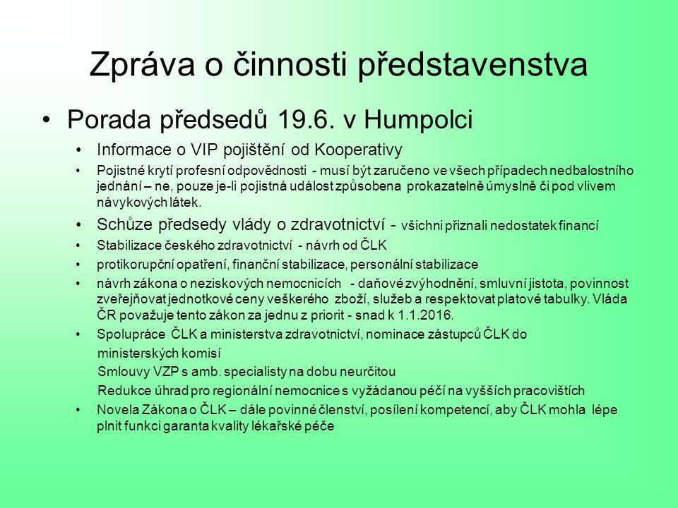 Zpráva o činnosti představenstva Porada předsedů 19.6.