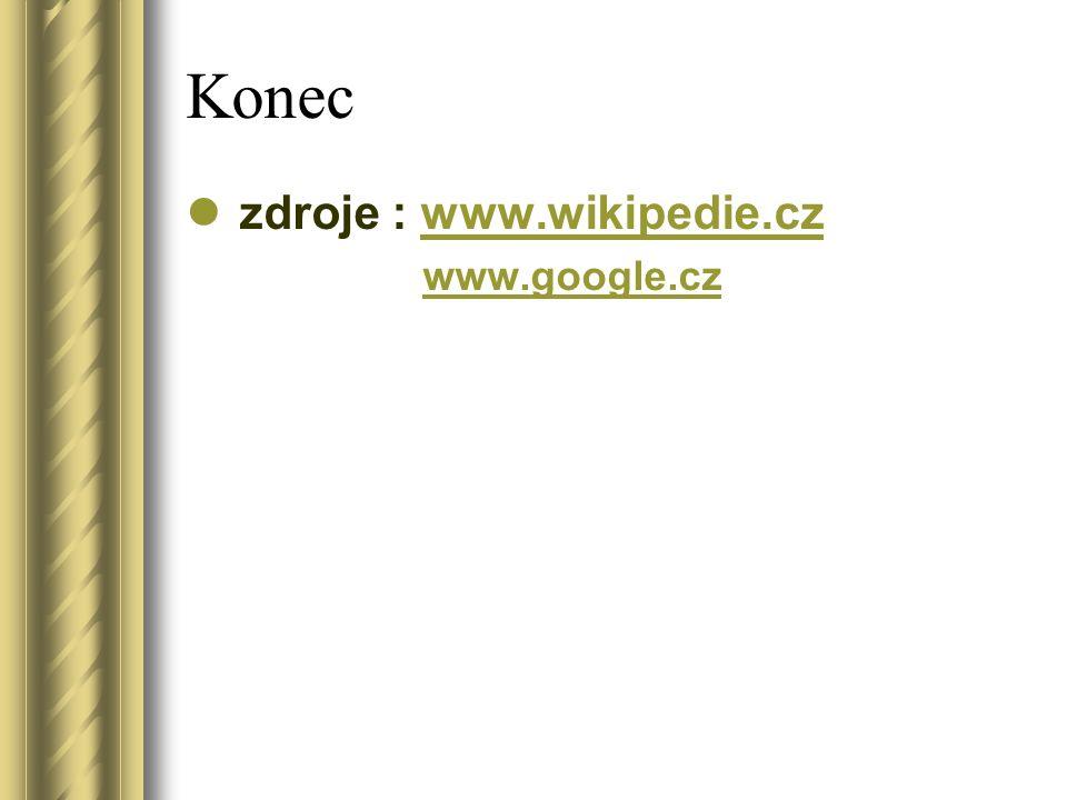 Konec zdroje : www.wikipedie.czwww.wikipedie.cz www.google.cz