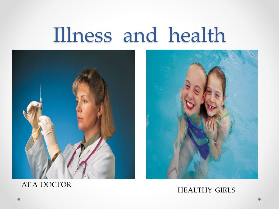Illness and health AT A DOCTOR HEALTHY GIRLS