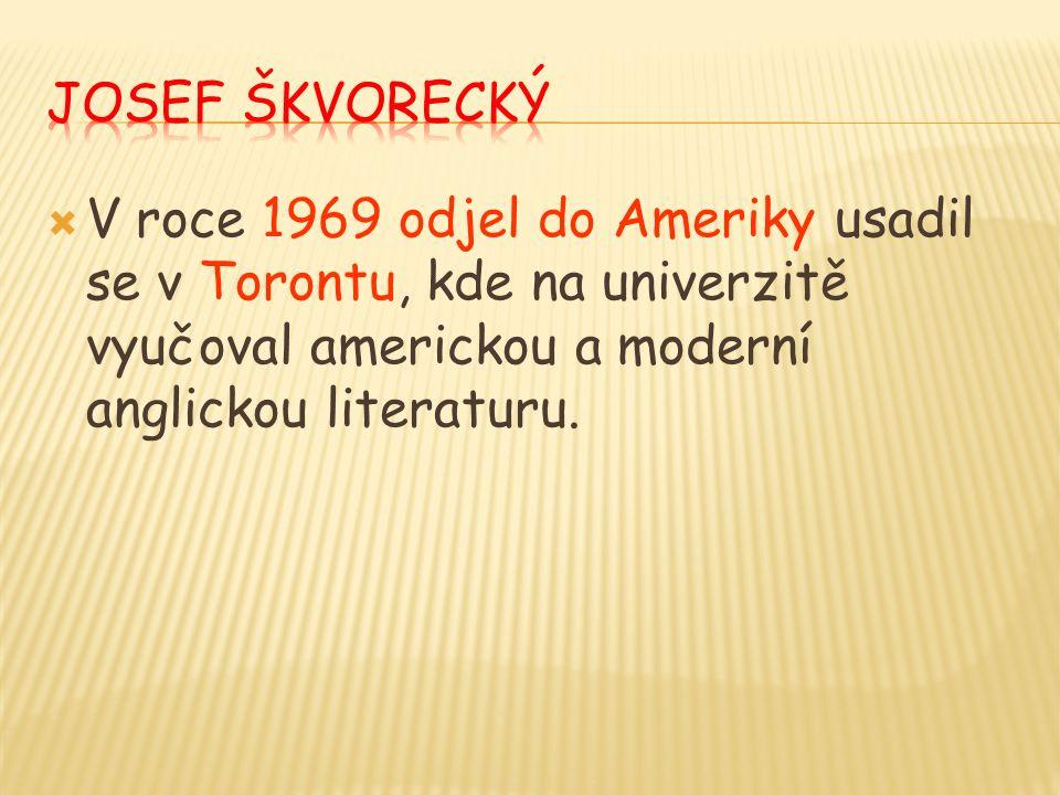  V roce 1969 odjel do Ameriky usadil se v Torontu, kde na univerzitě vyučoval americkou a moderní anglickou literaturu.