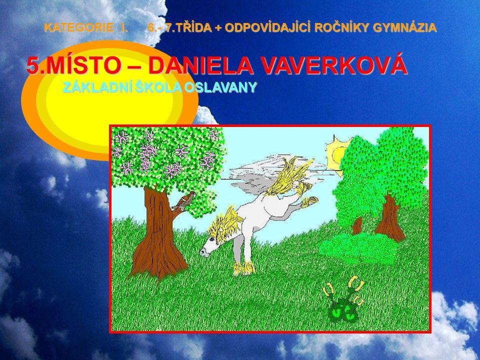 5.MÍSTO – DANIELA VAVERKOVÁ ZÁKLADNÍ ŠKOLA OSLAVANY KATEGORIE I.