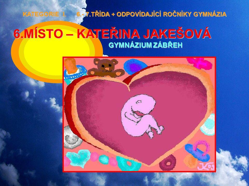 6.MÍSTO – KATEŘINA JAKEŠOVÁ GYMNÁZIUM ZÁBŘEH KATEGORIE I.
