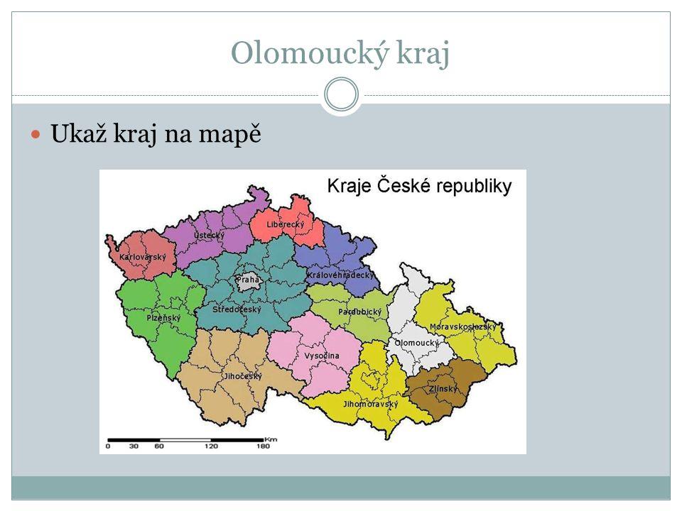 Olomoucký kraj Ukaž kraj na mapě