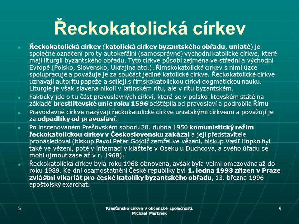 5 7 Řeckokatolická církev v ČR BISKUP - APOŠTOLSKÝ EXARCHA: MONS.