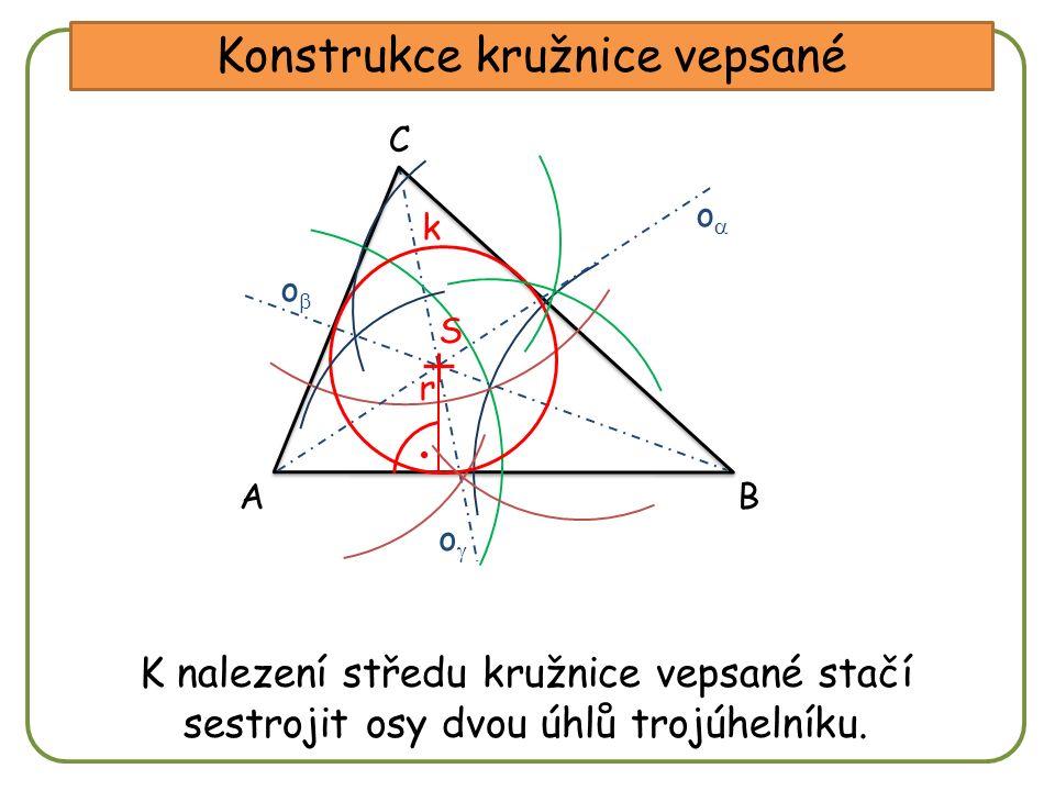 DD Konstrukce kružnice vepsané A C B oo oo oo Sestroj osu úhlu CAB.Sestroj osu úhlu ABC.