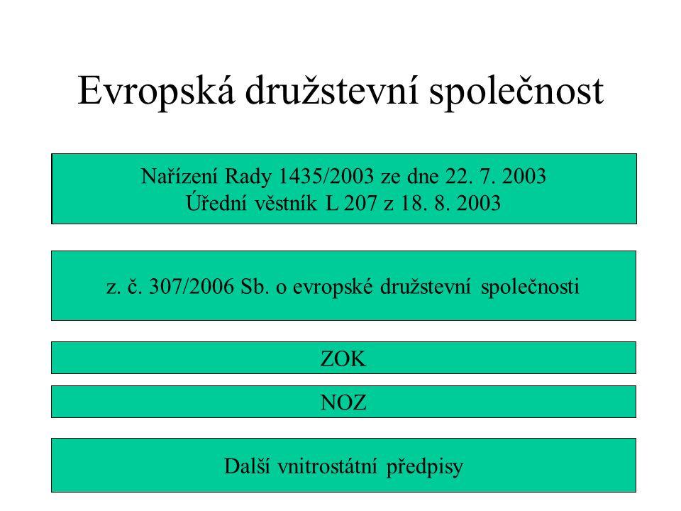 Evropská družstevní společnost z.č. 307/2006 Sb.