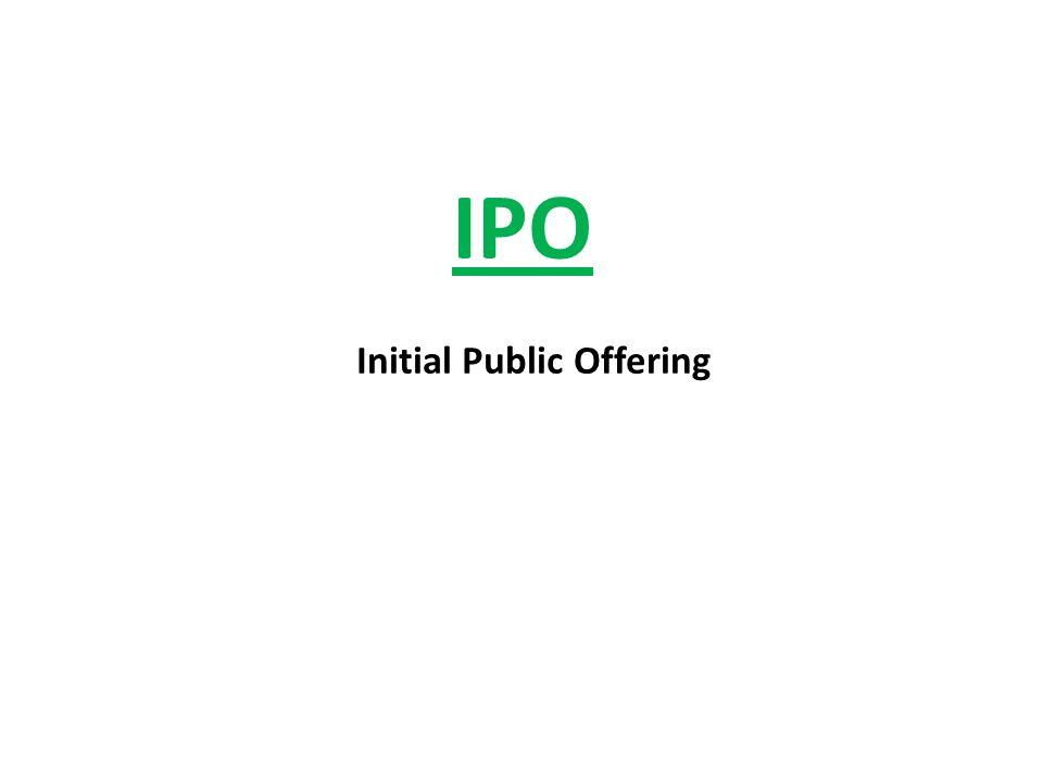 IPO Initial Public Offering
