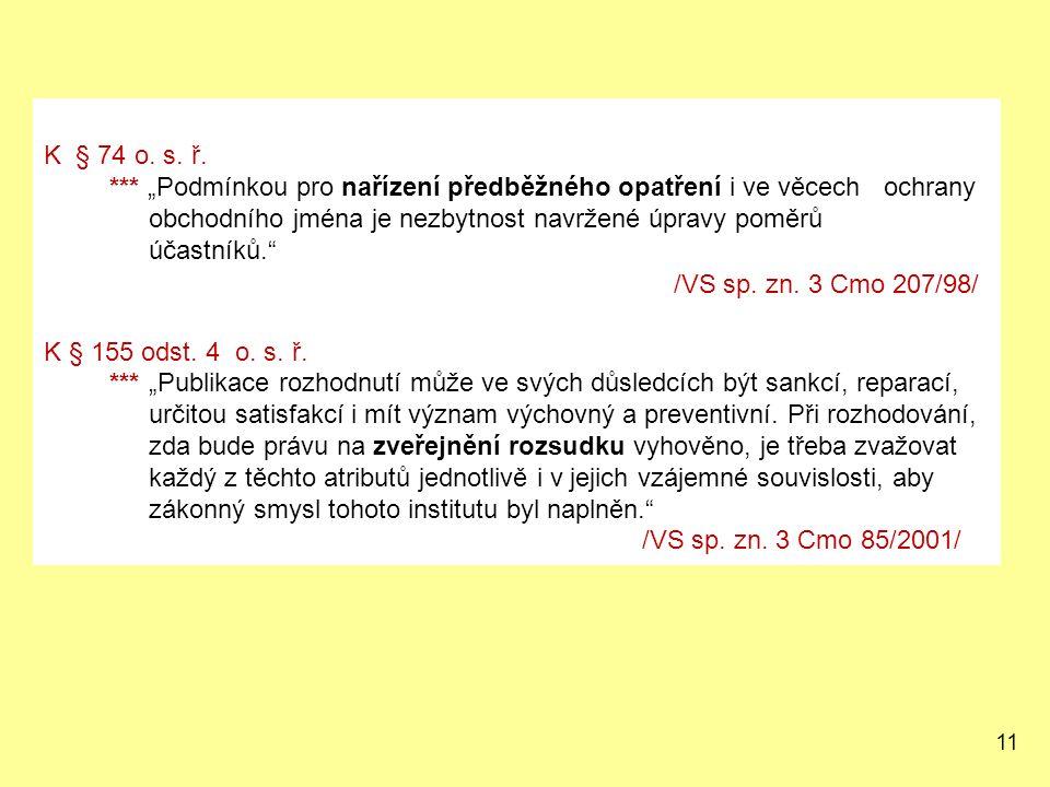 K § 74 o. s. ř.