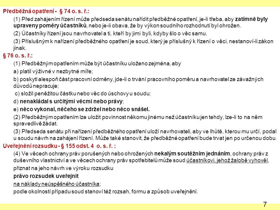 Předběžná opatření - § 74 o. s.