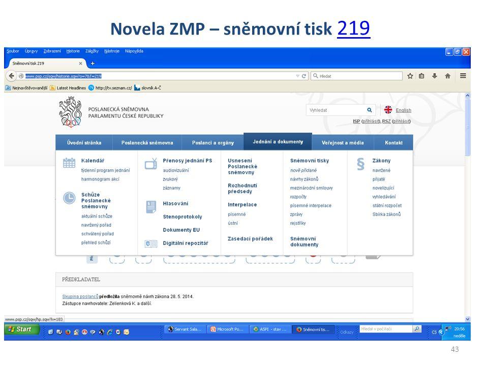 43 Novela ZMP – sněmovní tisk 219 219