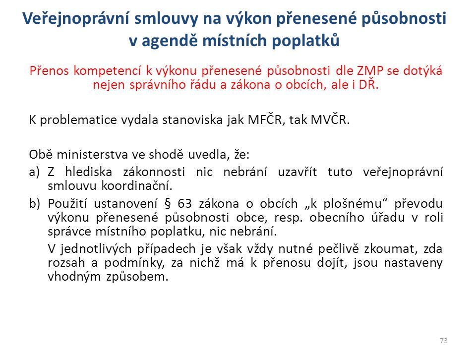 Přenos kompetencí k výkonu přenesené působnosti dle ZMP se dotýká nejen správního řádu a zákona o obcích, ale i DŘ.