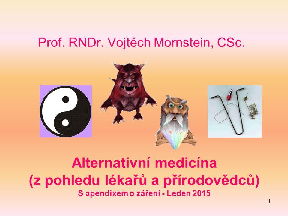 1 Prof. RNDr. Vojtěch Mornstein, CSc.