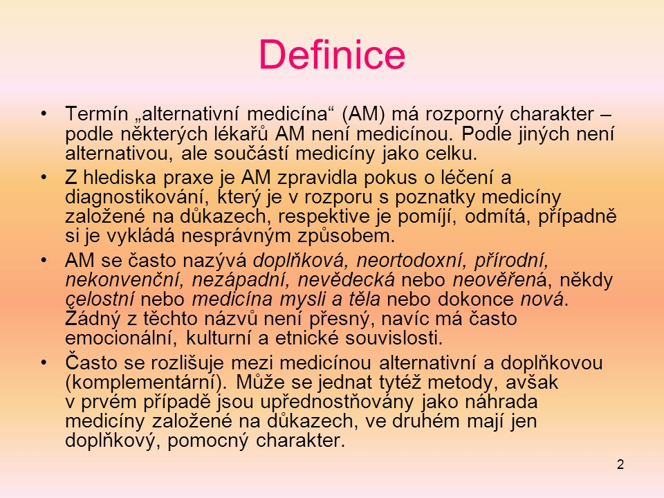 3 Nesourodost AM AM je založena na různých idejích (paradigmatech) nebo systémech víry, které jsou často vzájemně nekompatibilní.