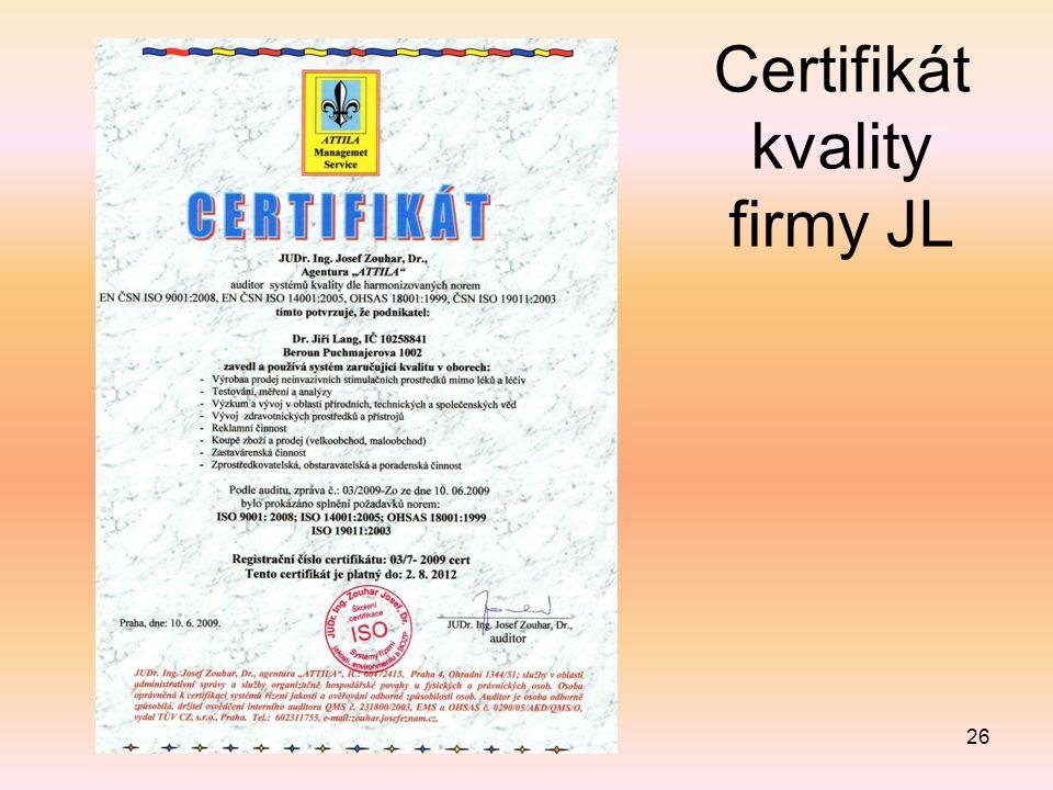 Certifikát kvality firmy JL 26