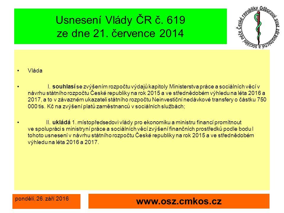 pondělí, 26. září 2016 www.osz.cmkos.cz Usnesení Vlády ČR č.