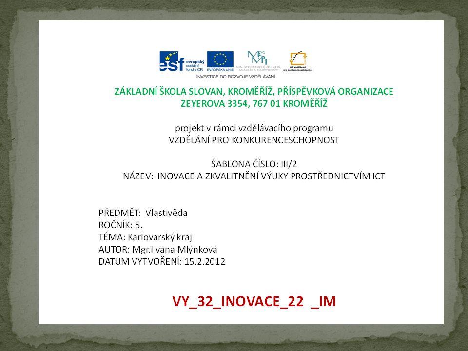 Prezentace obsahuje základní přehled o místech Karlovarského kraje.