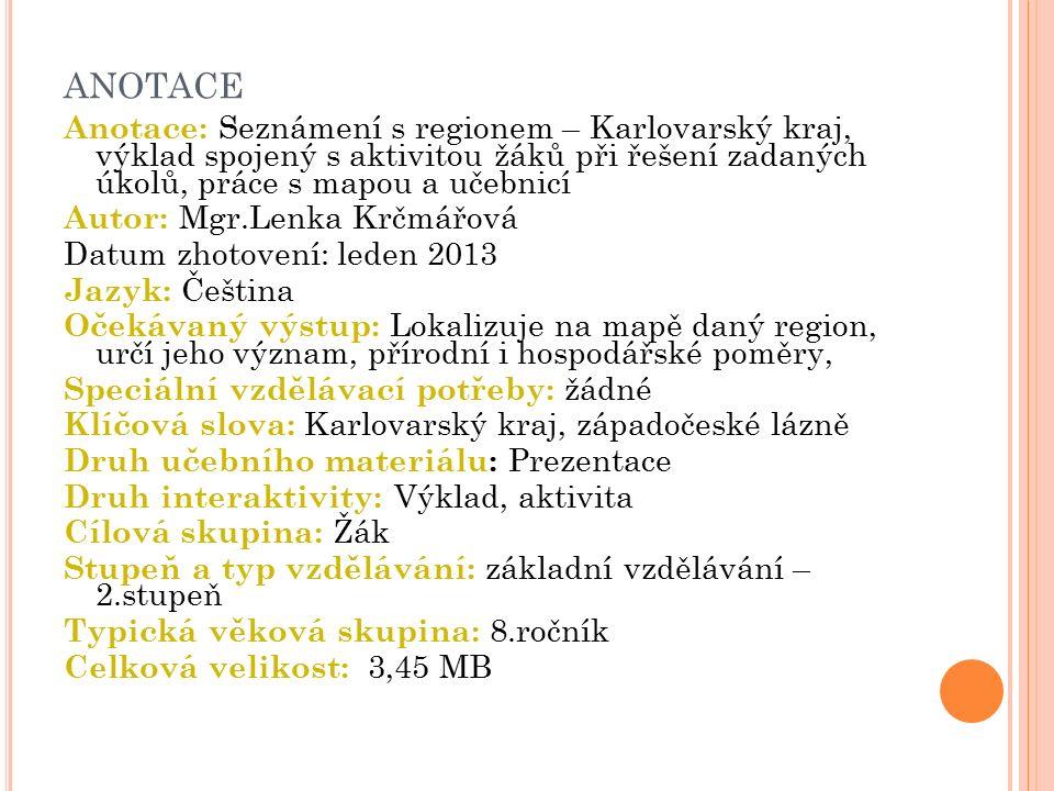 Karlovarský kraj - charakteristika Nejzápadnější kraj České republiky.
