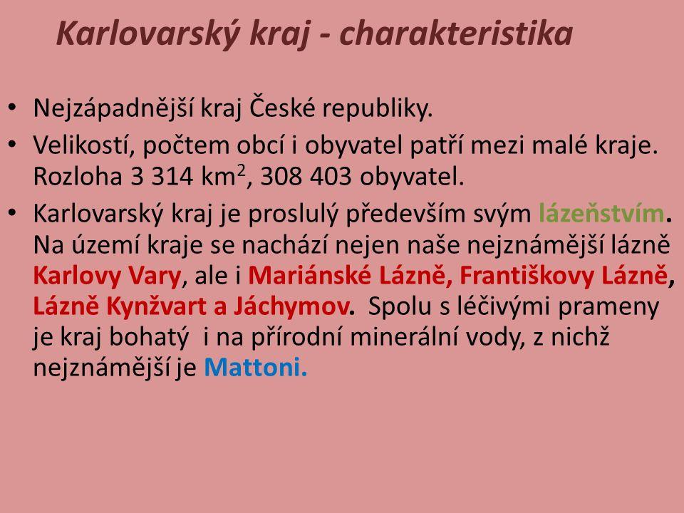 Karlovarský kraj Pracuj s mapou a doplň do mapy: 1.