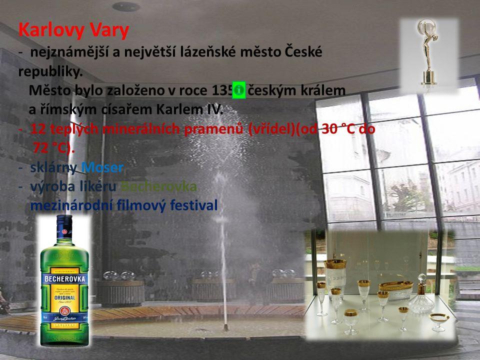 Karlovy Vary Proč právě tady nacházíme vřídla? Se kterými procesy je jejich výskyt spojen?